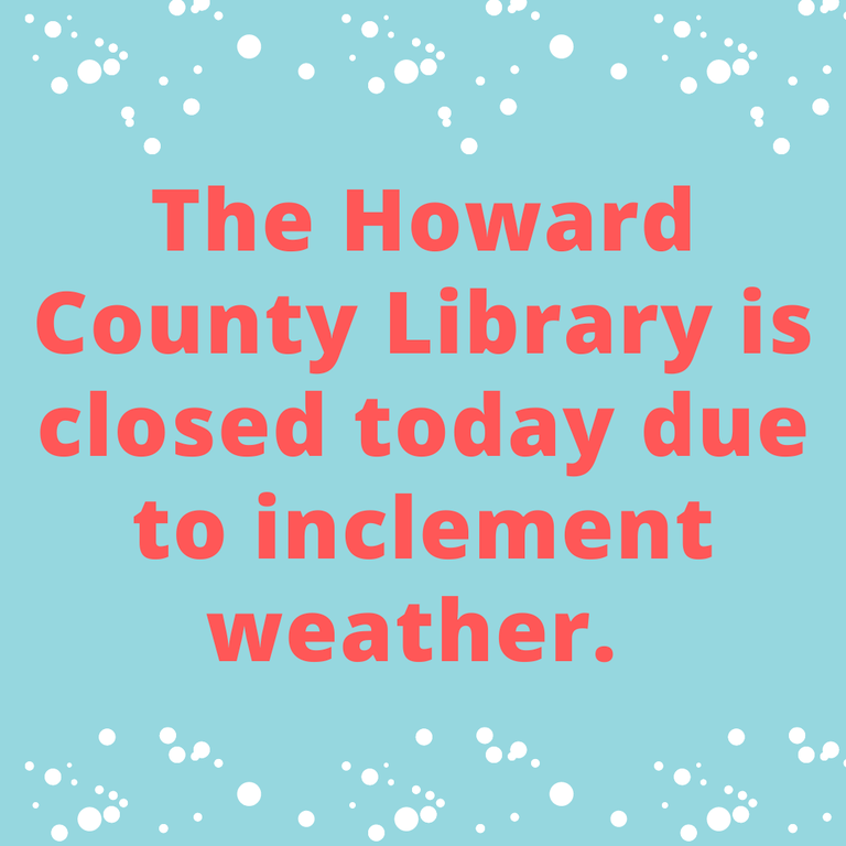 Howard County Library will be closed! (2).png